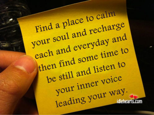 Find A Place To Calm Your Soul And Recharge Each…