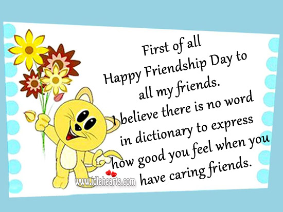 Happy friendship day to all my friends Care Quotes Image