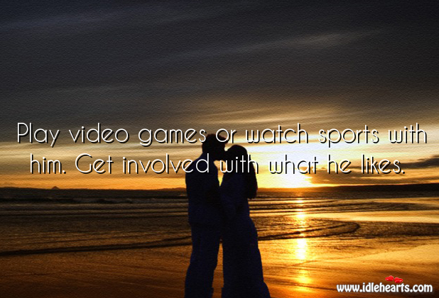 Get involved with them. Sports Quotes Image