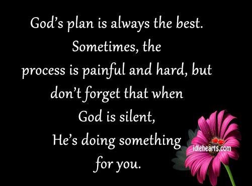 God's plan is always the best. Sometimes Image