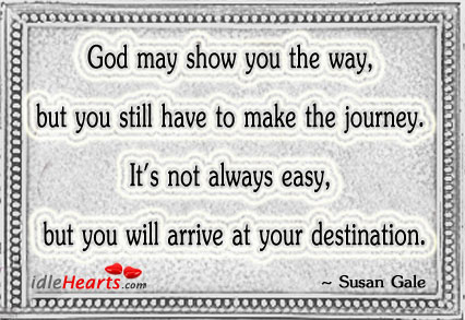 Image, God may show you the way, but you still have