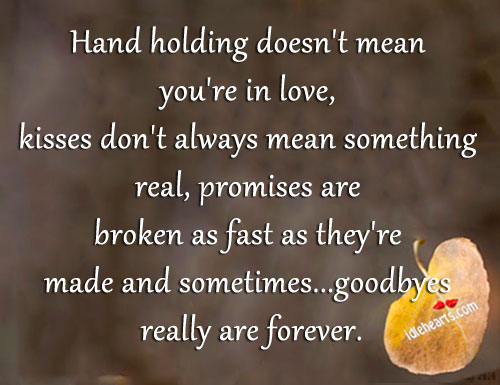 Hand Holding Doesn't Mean You're In Love…