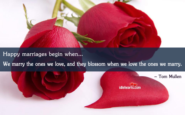 Image, Happy marriages begin when