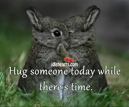 5 reasons to hug somebody today Image