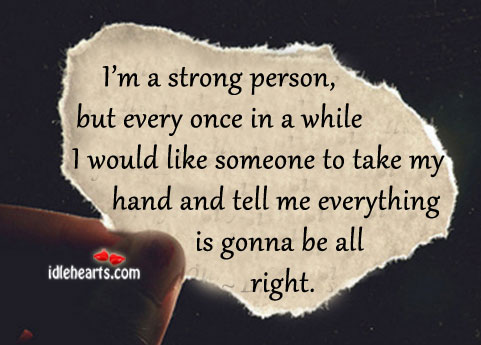 I Like Someone to Take My Hand And Tell Me Everything…