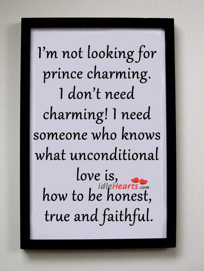 I'm Not Looking for Prince Charming.