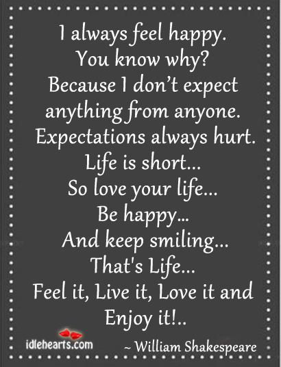 I always feel happy. You know why? Image