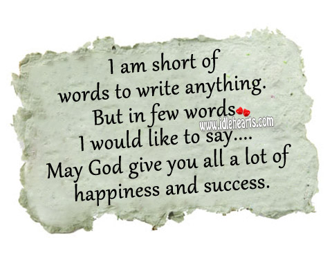 May God give you all a lot of happiness and success. Image
