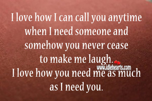 I love how you need me as much as I need you. Image