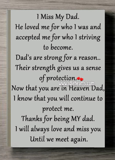 I will always love and miss you until we meet again dad. Heart Touching Love Quotes Image