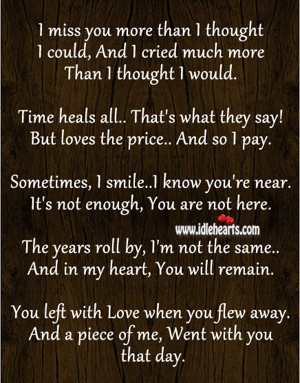 I miss you more than I thought I could, and I cried much more than I thought. Heart Touching Love Quotes Image