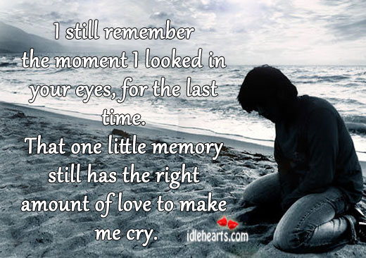 I Still Remember The Moment I Looked…