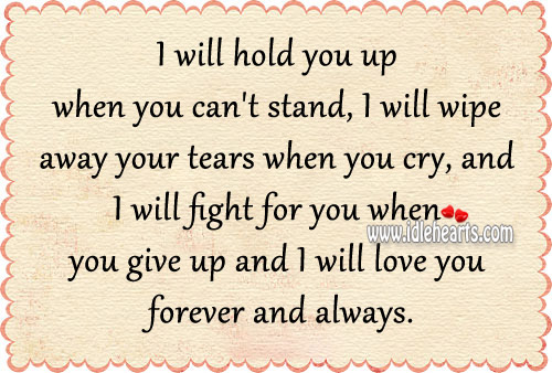 I Will Fight For and Love You Forever.