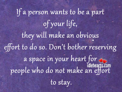 If a person wants to be a part of your life. Image