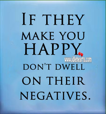 Don't Dwell on Negatives