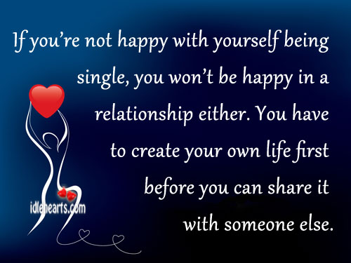 Be happy with yourself before dating quotes