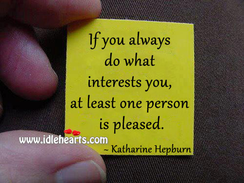 Do what interests you Image