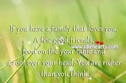 If You Have A Family That Loves You.