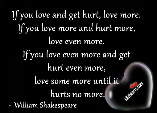 Love some more until it hurts no more. Image