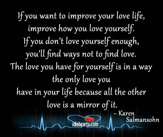 If You Want to Improve Your Love Life….