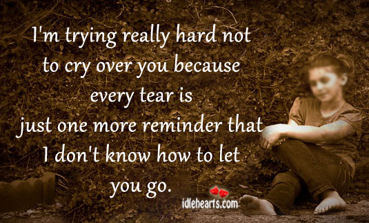 Trying really hard not to cry over you Sad Quotes Image