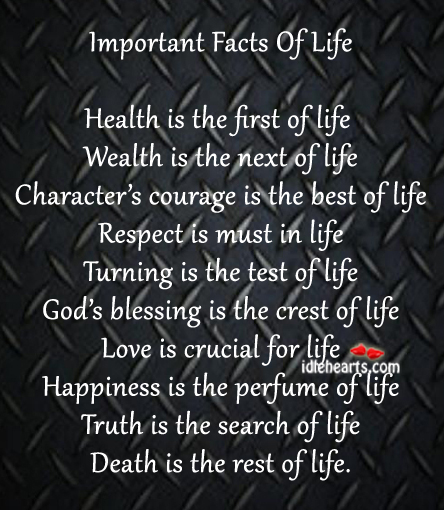 Important Life Quotes: Important Facts Of Life