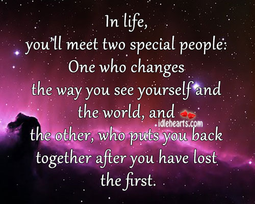 Image, In life, you'll meet two special people