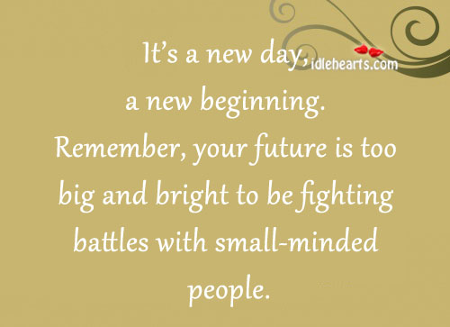 It's a New Day, a New Beginning.