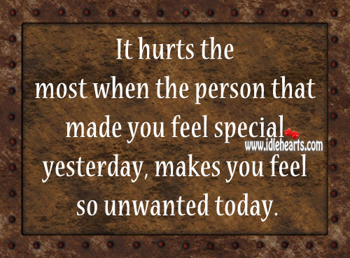 It Hurts The Most When The Person That Made You Feel