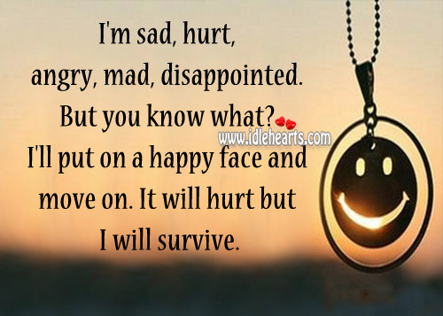 It will hurt but I will survive. Image