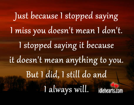 Say to and you miss what someone love to 2021 Touching