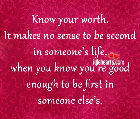 First, Good, Life, Sense, Worth