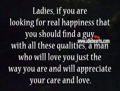 Love A Man Who Will Love You Just The Way You Are
