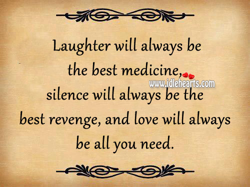 Silence Will Always Be The Best Revenge