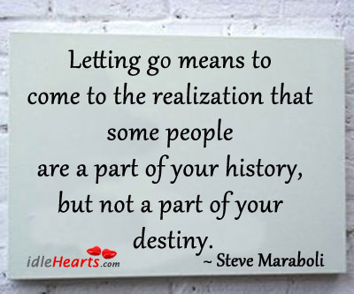 Image, Letting go means to come to the realization…