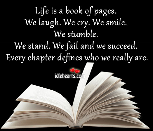 Every Chapter Defines Who We Really Are.