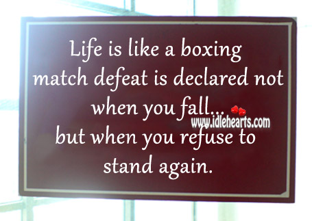 Defeat is declared not when you fall.. Defeat Quotes Image