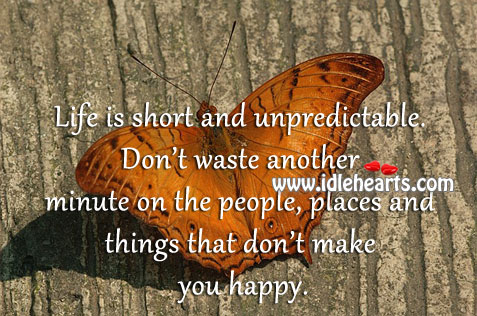 Life is short and unpredictable. Image