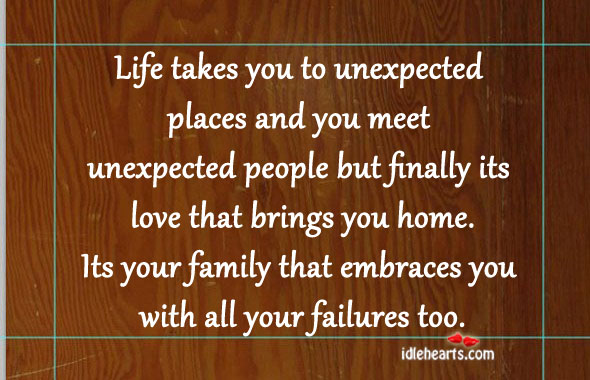 Life Takes You To Unexpected Places And You Meet Unexpected….