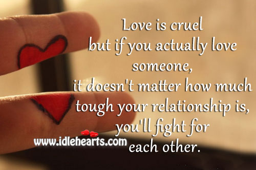 Love is cruel but if you actually love someone Image