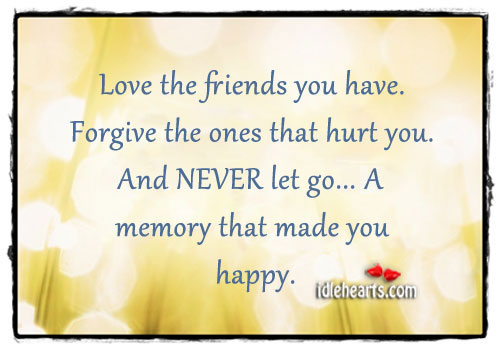 NEVER Let Go To A Memory That Made You Happy