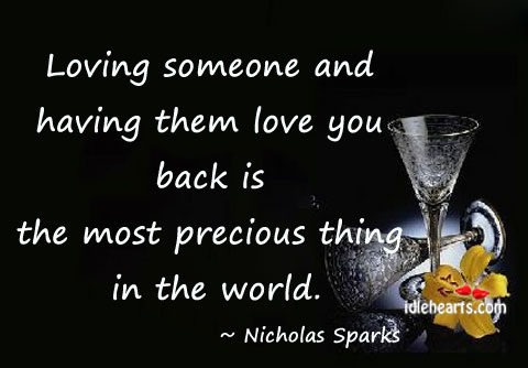 Loving someone & having them love you back is most precious thing Image