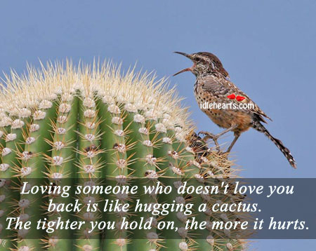 Loving Someone Who Doesn't Love You Back Is…