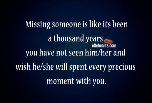 Missing someone is like Missing You Quotes Image