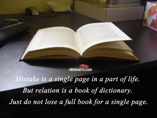 Mistake Is A Single Page In A Part Of Life.