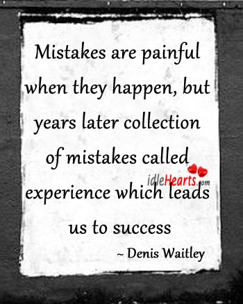 Mistakes are painful when they happen. Image