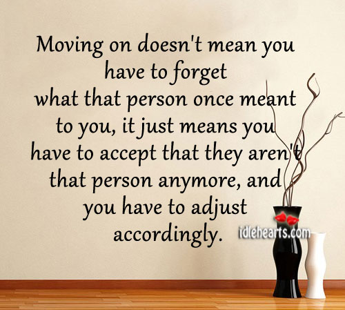 Moving On Doesn't Mean You Have To Forget What That…