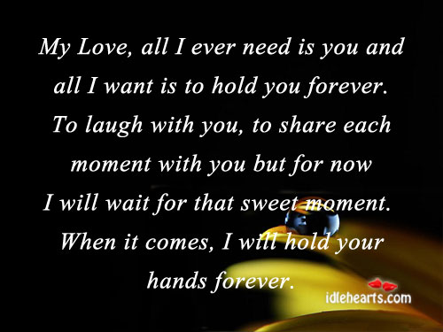 I Want To Hold You Quotes. QuotesGram