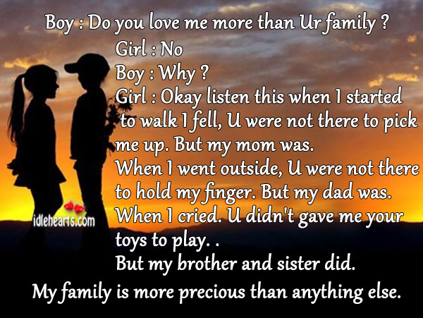 Family is more precious than anything else. Family Quotes Image