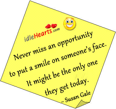 Image, Never miss an opportunity to put a smile on